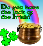 Win a Leprechaun's Pot o' Gold!