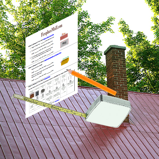 Chimney Cap Measure Guide - Get the Chimney Cap Easy Measure Guide from FrireplaceMall.com