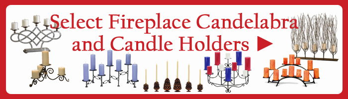 Shop for Fireplace Candelabra and Fireplace Candle Holders